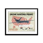 Drone Hunting Permit Framed Panel Print