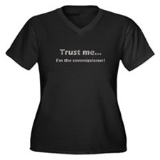 Trust Me, Im the commissioner Women's Plus Size V-