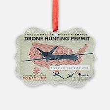 Drone Hunting Permit Ornament