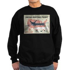 Drone Hunting Permit Sweatshirt