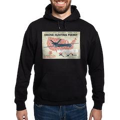 Drone Hunting Permit Hoodie