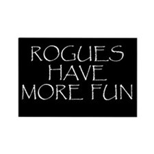 Rogues Have More Fun Rectangle Magnet