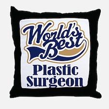 Plastic Surgeon (Worlds Best) Throw Pillow