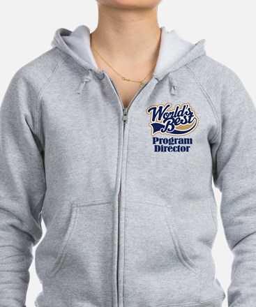 Program Director (Worlds Best) Zip Hoodie