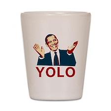 Obama YOLO Shot Glass