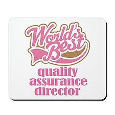 Quality Assurance Director (Worlds Best) Mousepad
