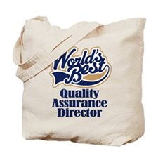 Quality Assurance Director (Worlds Best) Tote Bag