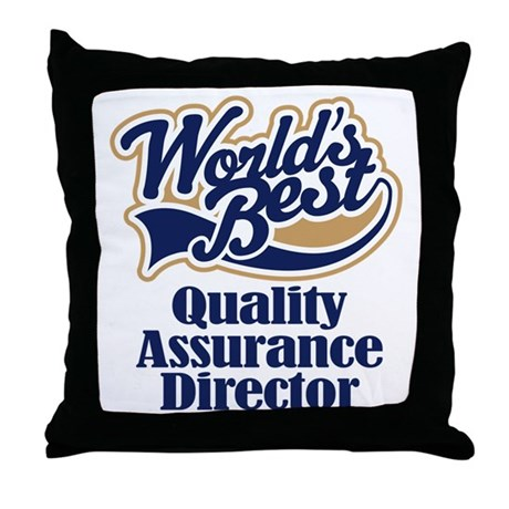 Quality Assurance Director (Worlds Best) Throw Pil