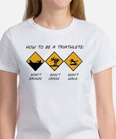 How To Be A Triathlete Tee