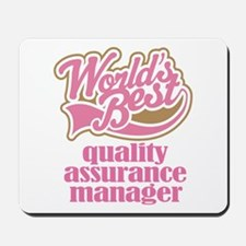 Quality Assurance Manager (Worlds Best) Mousepad