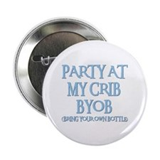 """PARTY AT MY CRIB 2.25"""" Button (100 pack)"""