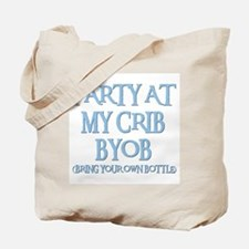 PARTY AT MY CRIB Tote Bag