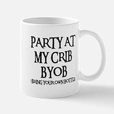 PARTY AT MY CRIB Mug