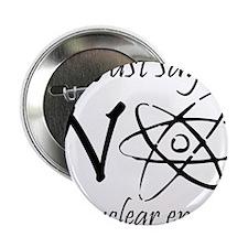 """Nuclear Energy 2.25"""" Button"""