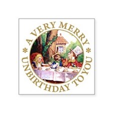 """A Very Merry Unbirthday To You Square Sticker 3"""" x"""
