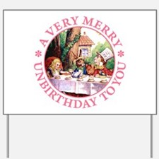A Very Merry Unbirthday To You Yard Sign