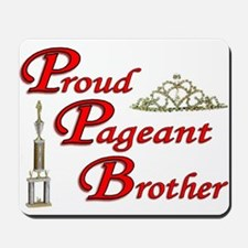 Pageant Brother Mousepad