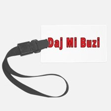 Daj Mi Buzi - Give me a Kiss Luggage Tag