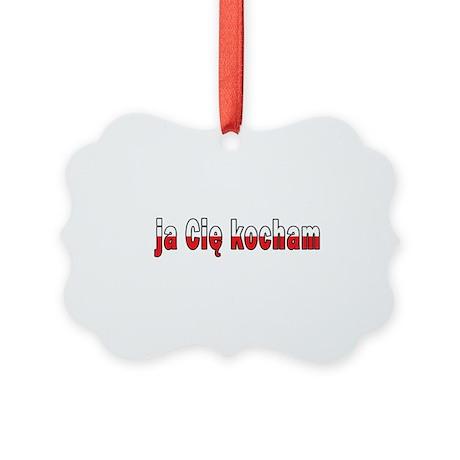 ja Cie kocham - I Love You Picture Ornament
