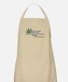 Pot Kills, Oh Never Never Mind Apron