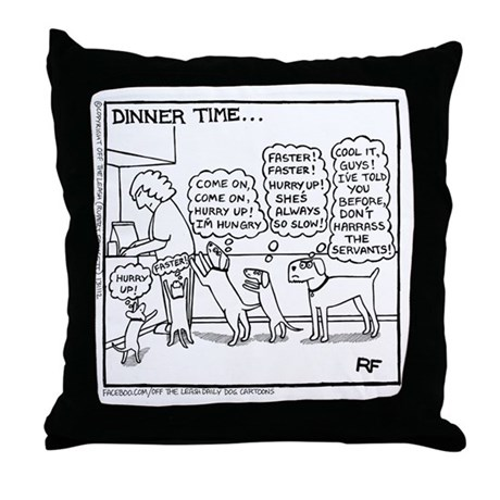 dinner time throw pillow by offtheleashdoggycartoonsshop. Black Bedroom Furniture Sets. Home Design Ideas