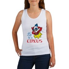 Life is a Circus Women's Tank Top