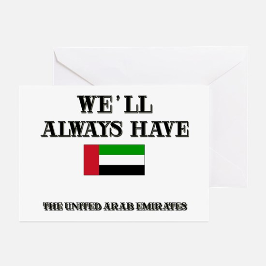 We Will Always Have The United Arab Emirates Greet