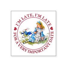 """I'm Late, I'm Late! Square Sticker 3"""" x 3"""""""