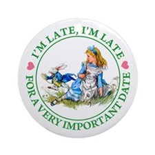 I'm Late, I'm Late! Ornament (Round)