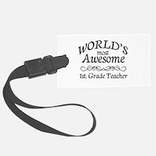 1st. Grade Teacher Luggage Tag