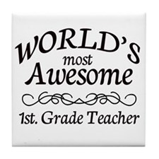 1st. Grade Teacher Tile Coaster