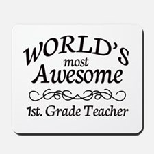 1st. Grade Teacher Mousepad
