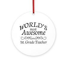 1st. Grade Teacher Ornament (Round)