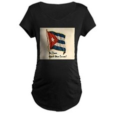 Funny quote about being cuban T-Shirt