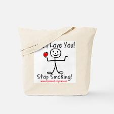 Dad I Love You Stop Smoking Tote Bag