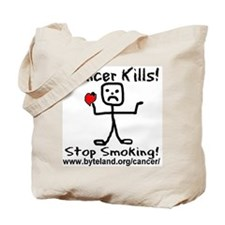 Cancer Kills Stop Smoking Tote Bag