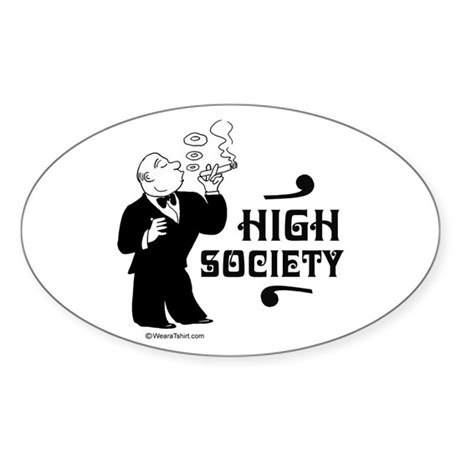 High Society - Oval Sticker
