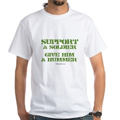 Support a soldier. Give him a hummer - White T-sh