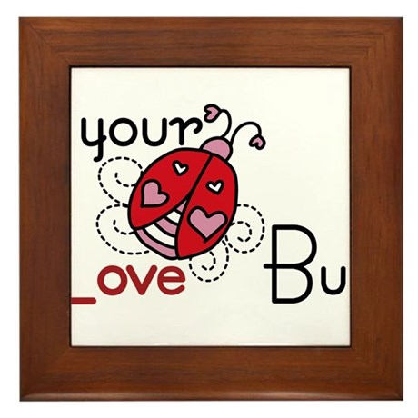 Your Love Bug Framed Tile
