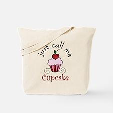 Just Call Me Cupcake Tote Bag
