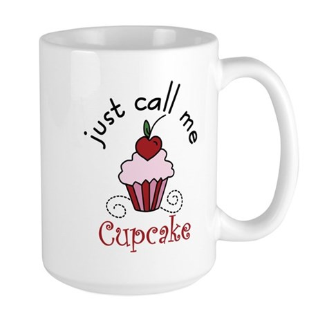 Just Call Me Cupcake Large Mug