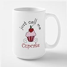 Just Call Me Cupcake Large Mug