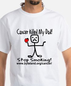 Cancer Killed My Dad Stop Smo Shirt
