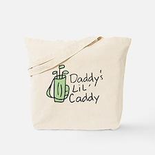 Daddys Lil Caddy Tote Bag