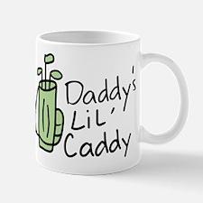 Daddys Lil Caddy Mug