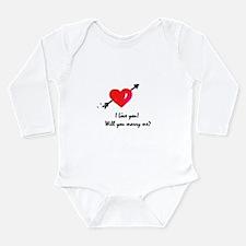 I love you Marriage proposal Long Sleeve Infant Bo
