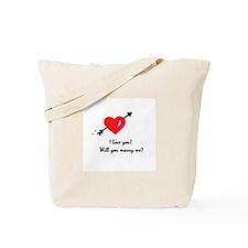 I love you Marriage proposal Tote Bag