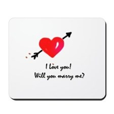 I love you Marriage proposal Mousepad