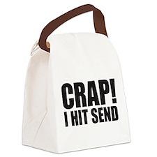 Crap! I Hit Send Canvas Lunch Bag