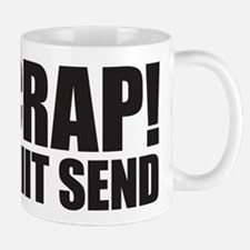 Crap! I Hit Send Mug